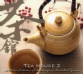 Various - Tea House 2: Deluxe Collection Of Downtempo & Laidback Grooves