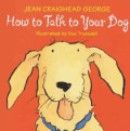 How to Talk to Your Dog (Paperback)