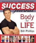 Body-For-Life Success Journal (Spiral bound)