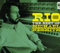 MICHAEL NESMITH - RIO: BEST OF MICHAEL NESMITH
