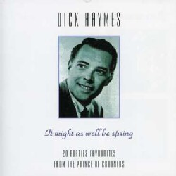 DICK HAYMES - IT MIGHTAS WELL BE SPRING