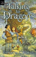 Talking to Dragons (Paperback)