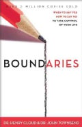 Boundaries: When to Say Yes, When to Say No to Take Control of Your Life (Paperback)