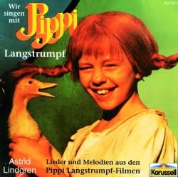 ASTRID LINDGREN - WIR SINGEN MIT PIPPI LANGSTRUM