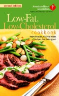 The American Heart Association Low-Fat, Low-Cholesterol Cookbook (Paperback)