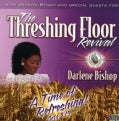 DARLENE BISHOP - THRESHING FLOOR REVIVAL