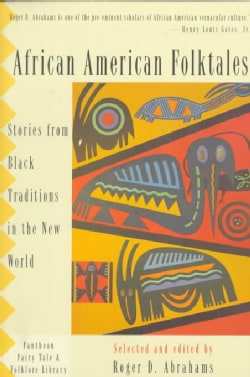 African American Folktales: Stories from Black Traditions in the New World (Paperback)