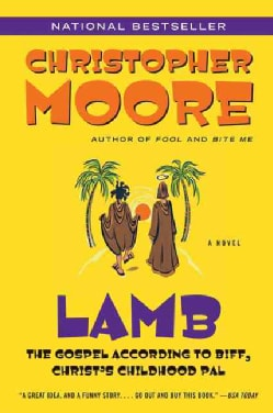 Lamb: The Gospel According to Biff, Christ's Childhood Pal (Paperback)