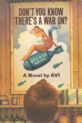 Don't You Know There's a War On? (Paperback)