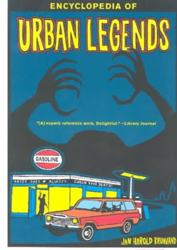 Encyclopedia of Urban Legends (Paperback)