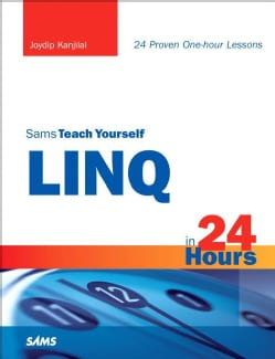 Sams Teach Yourself Linq in 24 Hours (Paperback)