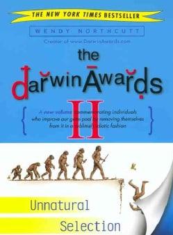The Darwin Awards II: Unnatural Selection (Paperback)