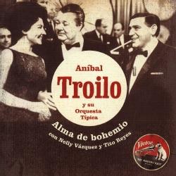 ANIBAL TROILO - ALMA DE BOHEMIO: 1965