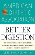 American Dietetic Association Guide to Better Digestion (Paperback)