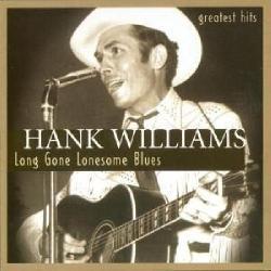 Hank Williams - Jong Gone Lonesome Blues- Greatest Hits