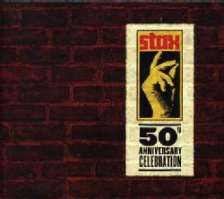 STAX 50: A 50TH ANNIVERSARY CELEBRATION - STAX 50: A 50TH ANNIVERSARY CELEBRATION