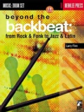 Beyond the Backbeat: From Rock and Funk to Jazz and Latin