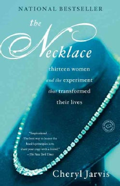 The Necklace: Thirteen Women and the Experiment that Transformed Their Lives (Paperback)