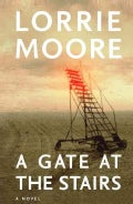 A Gate at the Stairs (Hardcover)
