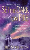 Set the Dark on Fire (Paperback)