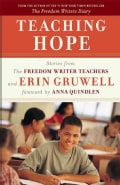 Teaching Hope: Stories from the Freedom Writers Teachers and Erin Gruwell (Paperback)