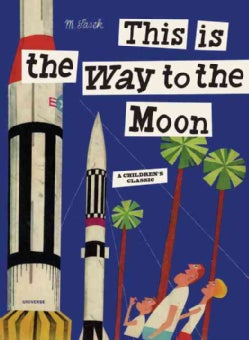 This Is the Way to the Moon (Hardcover)