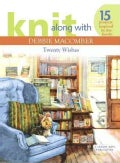 Knit Along with Debbie Macomber: Twenty Wishes (Paperback)