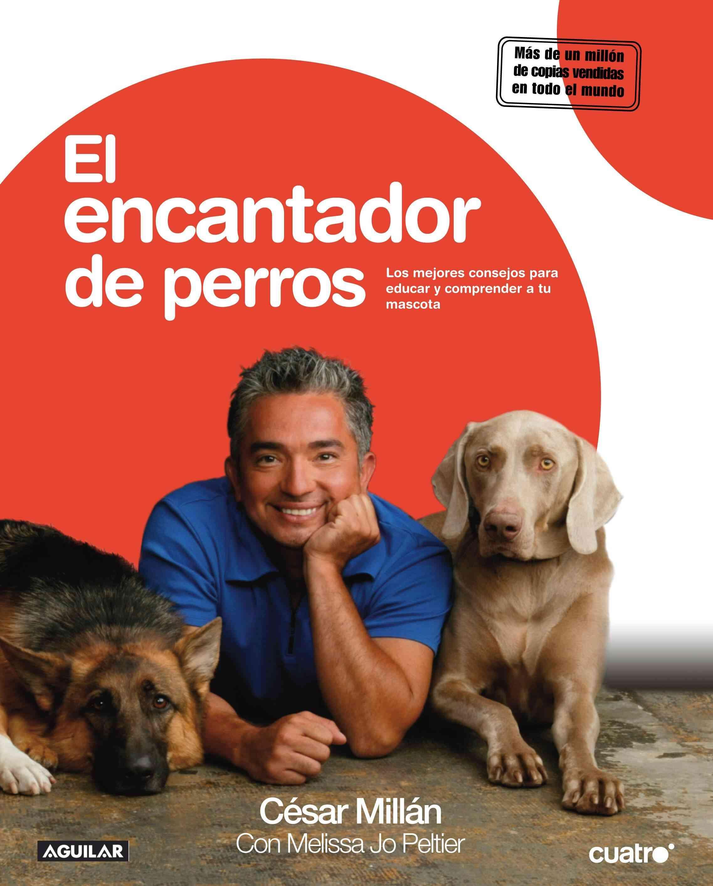 El encantador de perros/ Cesar's Way (Paperback)