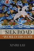 The Silk Road in World History (Paperback)