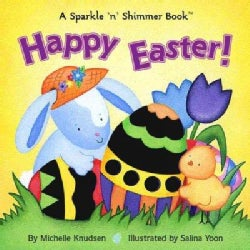 Happy Easter: A Sparkle 'n' Shimmer Book (Board book)