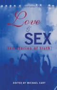 Love & Sex: Ten Stories of Truth (Paperback)