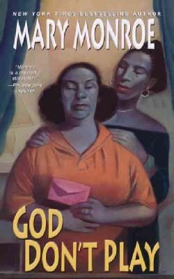 God Don't Play (Paperback)