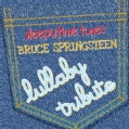 Various - Sleepytime Tunes: Bruce Springsteen Lullaby Tribute
