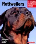 Rottweilers: Everything About Purchase, Care, Nutrition, and Behavior (Paperback)