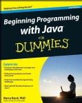 Beginning Programming with Java for Dummies (Paperback)