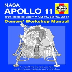 Haynes Nasa Mission AS-506 Apollo 11 Owners' Workshop Manual: 1969 (Including Saturn V, CM-107, SM-107, LM-5) (Hardcover)