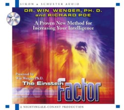 The Einstein Factor: A Proven Method for Increasing Your Intelligence (CD-Audio)