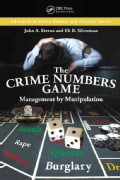 The Crime Numbers Game: Management by Manipulation (Paperback)