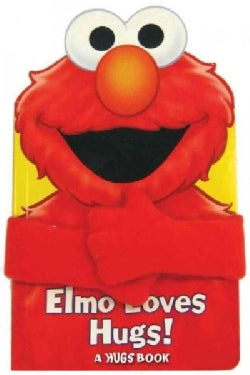 Elmo Loves Hugs! (Board book)