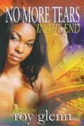 No More Tears in the End (Paperback)