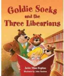 Goldie Socks and the Three Libearians (Hardcover)