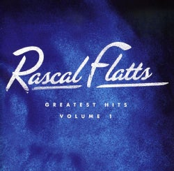 Rascal Flatts - Greatest Hits Vol 1
