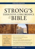 Strong's Exhaustive Concordance to the Bible (Hardcover)