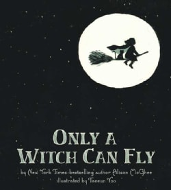 Only a Witch Can Fly (Hardcover)