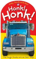 Baby Touch and Feel Honk! Honk! (Board book)