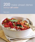200 Make Ahead Recipes: Hamlyn All Color (Paperback)