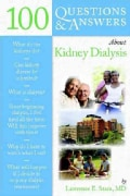 100 Questions & Answers About Kidney Dialysis (Paperback)