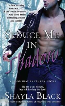 Seduce Me in Shadow (Paperback)