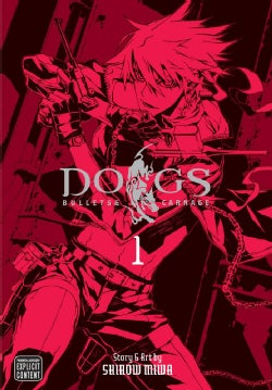 Dogs 1: Bullets & Carnage (Paperback)
