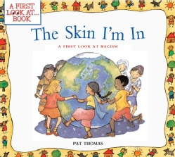 The Skin I'm in: A First Look at Racism (Paperback)